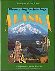 Discovering Archaeology in Alaska