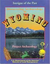 Discovering Archaeology in Wyoming