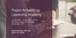 Project Archaeology Leadership Academy @ Montana State University