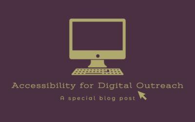 Accessibility for Digital Outreach