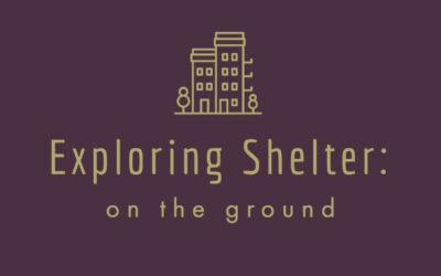 Shelters on the Ground