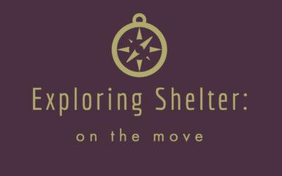 Shelters on the Move