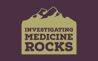 Investigating Medicine Rocks is Here!