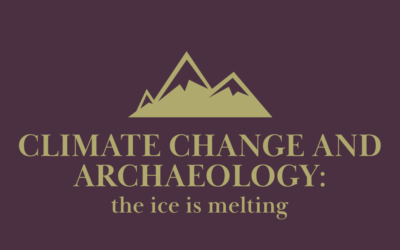 Climate Change and Archaeology: The Ice is Melting