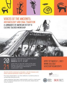 Voices of the Ancients: Archaeology and Oral Tradition In-Person NEH Workshop @ Southern Utah University