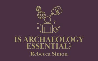 #essentialarchaeology