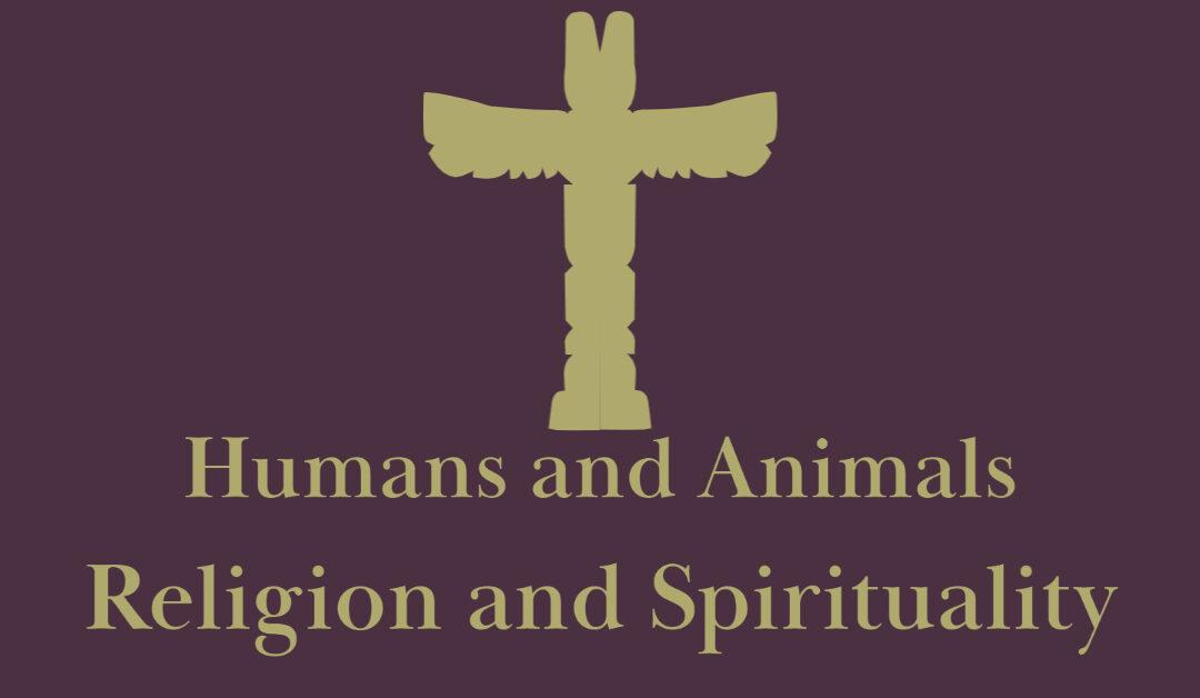 Humans and Animals: Religion and Spirituality