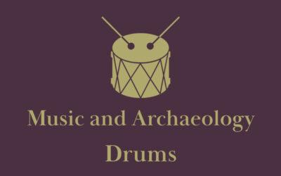 Music in Archaeology: Drums